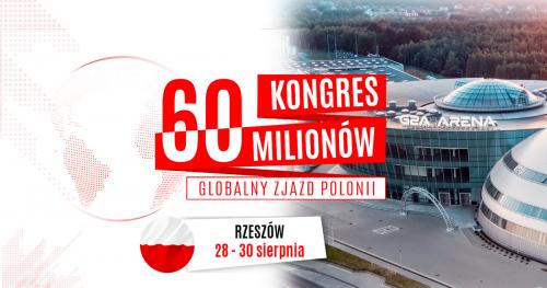 KONGRES 60 MILIONÓW - RZESZÓW 28-30 SIERPNIA 2019