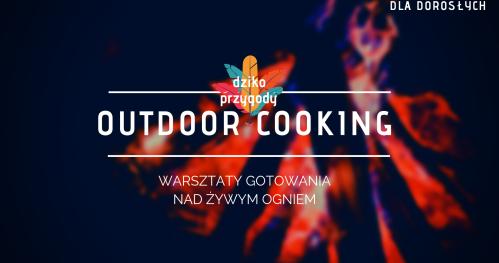 Outdoor cooking // warsztaty gotowania nad żywym ogniem