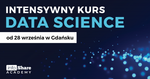 DATA SCIENCE - kurs weekendowy | Gdańsk