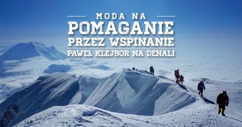 Spotkanie z podróżnikiem Pawłem Klejborem - wystawa zdjęć z wyprawy na Denali