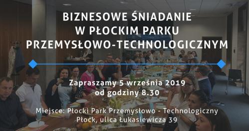 Biznesowe Śniadanie w Płockim Parku Przemysłowo-Technologicznym
