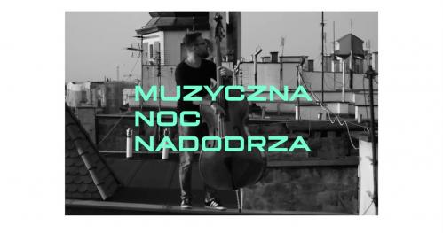3. Muzyczno-kulinarna fiesta Noc Nadodrza 21.09.2019