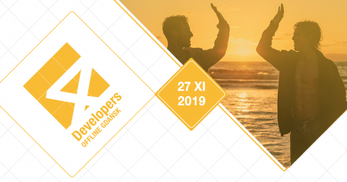 4Developers OFFLINE Gdańsk 2019