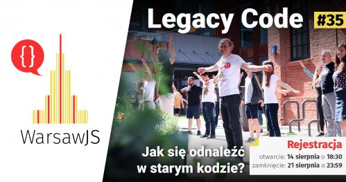 WarsawJS Workshop #35 — Walka z Legacy Code