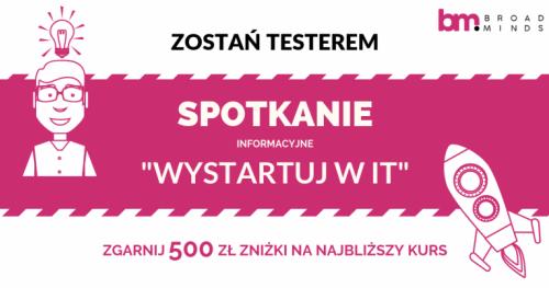 Zostań testerem i wystartuj swoją karierę w IT - spotkanie informacyjne w Warszawie