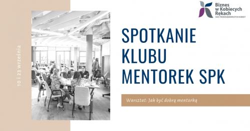 Spotkanie Klubu Mentorek SPK