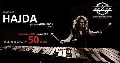 Ewelina Hajda: Marimba w dawnej tkalni