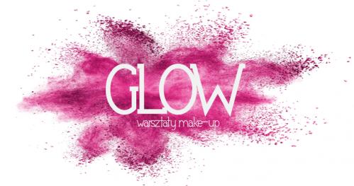 GLOW - warsztaty make-up