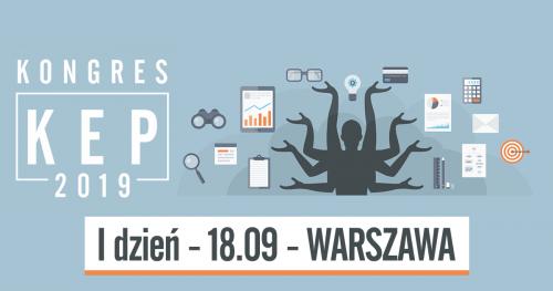 Kongres KEP 2019: 1.dzień - 18 września 2019 r. (środa) - WARSZAWA