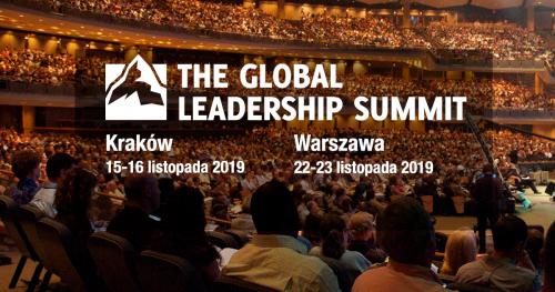 The Global Leadership Summit 2019 w Krakowie | konferencja dla liderów