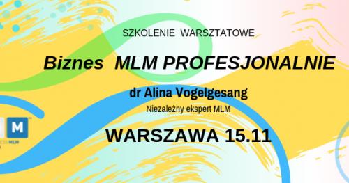 BIZNES MLM PROFESJONALNIE z dr Aliną Vogelgesang Warszawa