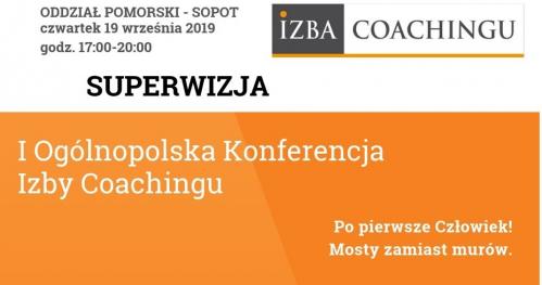 Superwizja dla  praktykujących coachów w ramach Konferencji Izby Coachigu