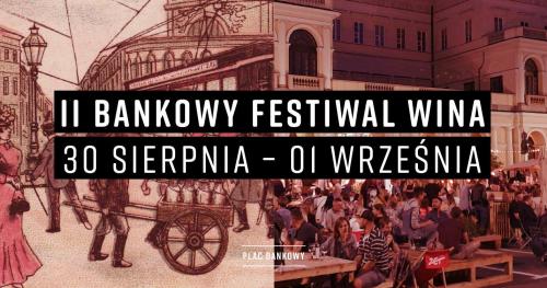 II Bankowy Festiwal Wina - oferta dla wystawcy