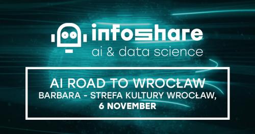 Infoshare AI Road to Wrocław