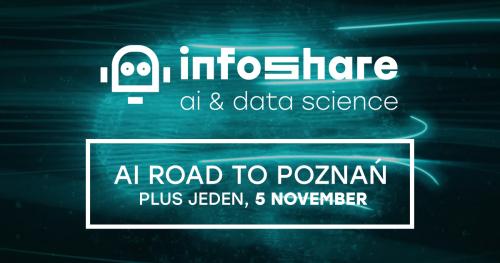 Infoshare AI Road to Poznań