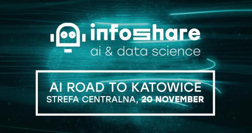 Infoshare AI Road to Katowice