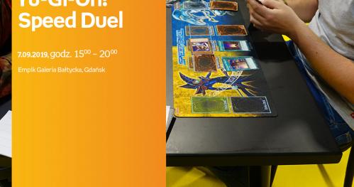 Dni Demo Yu-Gi-Oh! Speed Duel | Empik Galeria Bałtycka