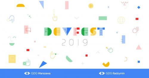 GDG DevFest Warszawa&Radzymin 2019