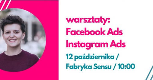 Warsztaty Facebook Ads/Instagram Ads