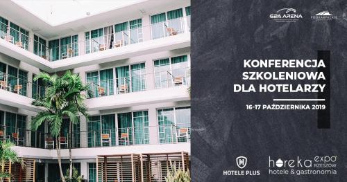 Konferencja szkoleniowa dla hotelarzy - Hotele Plus - Horeka Expo/16-17.10.2019 - bezpłatna rejestracja