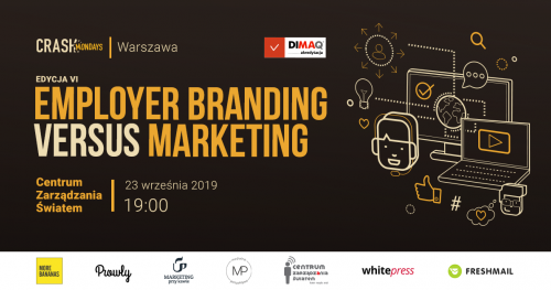 CRASH Mondays № 6:  Employer branding versus marketing. [Warszawa]