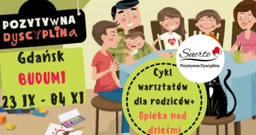 Suerte Rodzicielstwo z Pozytywną Dyscypliną - cykl warsztatów