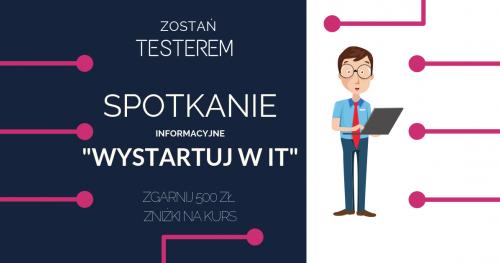 Zostań testerem i wystartuj swoją karierę w IT - spotkanie informacyjne w Gdańsku.