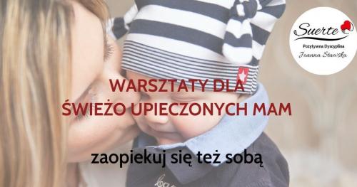 Warsztaty dla świeżo upieczonych Mam, zaopiekuj się też sobą! Gdańsk