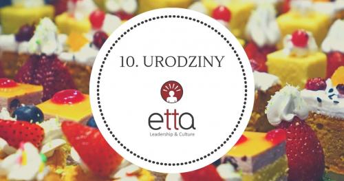 10. urodziny ETTA Leadership & Culture 3.X.2019 Wrocław
