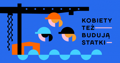 Kobiety też budują statki: WARSZTATY dla szkolnych doradczyń zawodowych i nauczycieli przedsiębiorczości, 28.09.2019