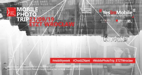 ETZT Wrocław Mobile Photo Trip 2019