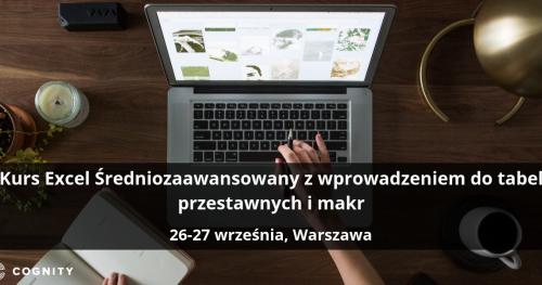 Kurs Excel Średniozaawansowany z wprowadzeniem do tabel przestawnych i makr - Warszawa