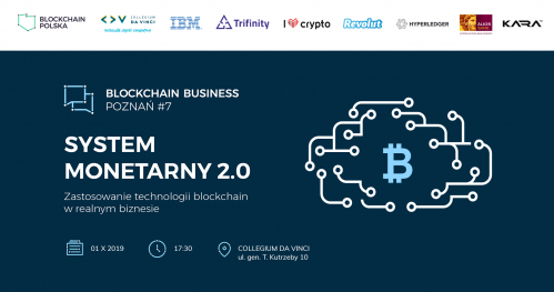 "Konferencja Blockchain Business #7 - ""System monetarny 2.0"""
