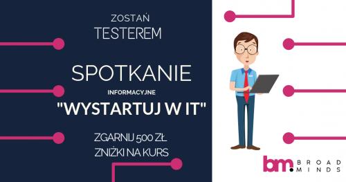 Zostań testerem i wystartuj swoją karierę w IT - spotkanie informacyjne w Warszawie.