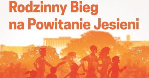 Rodzinny Bieg na Powitanie Jesieni - 28 września 2019 Łódź