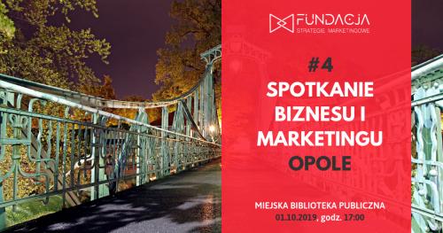 Spotkanie Biznesu i Marketingu, Opole #4