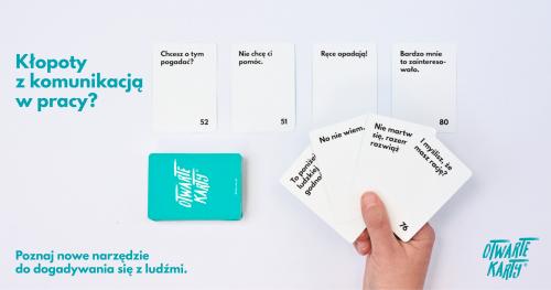 Kłopoty z komunikacją w pracy? Oto NOWE NARZĘDZIE do dogadywania się z ludźmi. Poznaj Otwarte Karty!