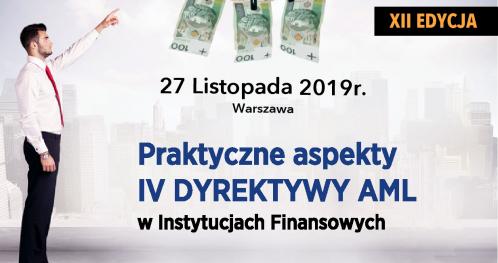 Praktyczne aspekty IV DYREKTYWY AML w Instytucjach Finansowych