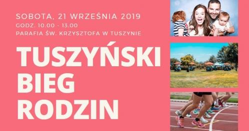 Tuszyński Bieg Rodzin - sobota, 21 września 2019