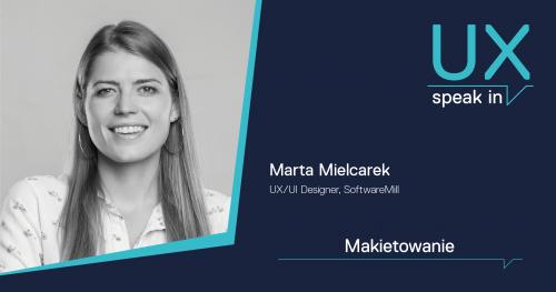 SPEAK IN_UX Makietowanie / Marta Mielcarek