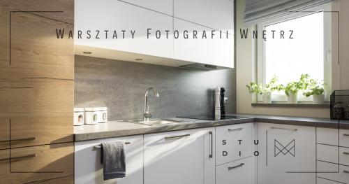 Warsztaty Fotografii Wnętrz w Studio MM