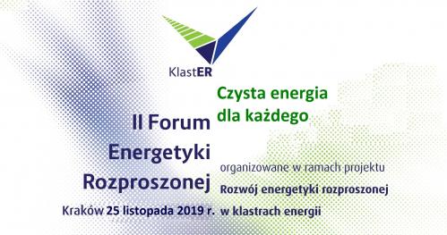 II Forum Energetyki Rozproszonej. Czysta energia dla każdego.
