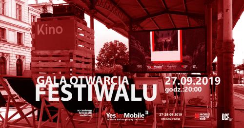 Gala otwarcia Yes, I'm Mobile - 2nd Mobile Photography Festival Wrocław 2019