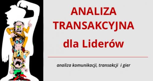 """Warsztat """"Analiza Transakcyjna dla Liderów"""""""
