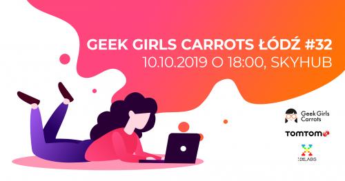 Geek Girls Carrots Łódź #32