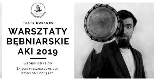 Warsztaty Bębniarskie AKI 2019 - zajęcia dla dzieci