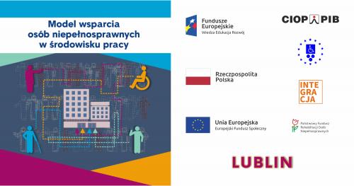 Konferencja regionalna Model wsparcia osób niepełnosprawnych w środowisku pracy - Lublin - 06.11.2019