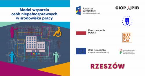 Konferencja regionalna Model wsparcia osób niepełnosprawnych w środowisku pracy - Rzeszów - 07.11.2019