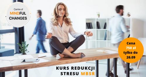Intensywny Weekendowy Kurs Redukcji Stresu Metodą Mindfulness (kurs MBSR)