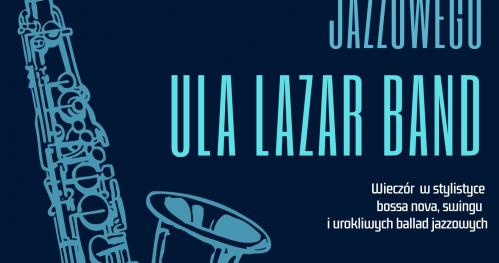 Malarstwo, muzyka i wino - Ula Lazar Band